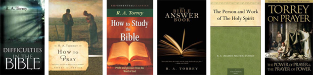 Books written by our founder, Dr. R. A. Torrey
